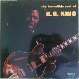 B.B. King - The Incredible Soul Of B.B. King download album