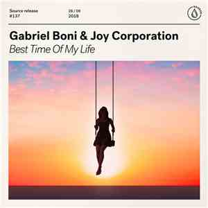 Gabriel Boni & Joy Corporation - Best Time Of My Life download album