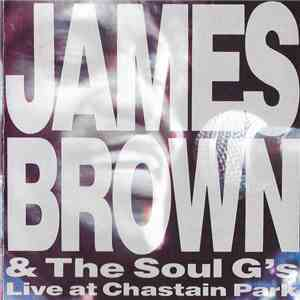 James Brown & The Soul G's - Live At Chastain Park download album