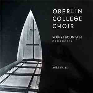 Oberlin College Choir - Volume 15 download album
