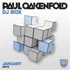 Paul Oakenfold - DJ Box - January 2015 download album