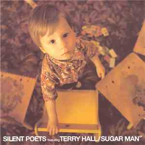 Silent Poets Featuring Terry Hall - Sugar Man EP download album