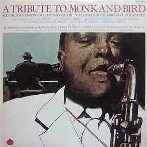 Thad Jones / George Adams / George Lewis / Stanley Cowell / Reggie Workman / Lenny White / Heiner Stadler - A Tribute To Monk And Bird download album