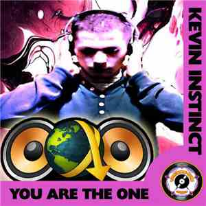 Kevin Instinct - You Are The One download album