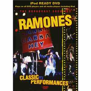 Ramones - Broadcast Archives - Classic Performances download album