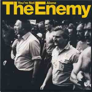 The Enemy  - You're Not Alone download album