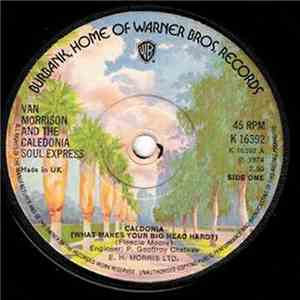 Van Morrison And The Caledonia Soul Express - Caldonia (What Makes Your Big Head Hard?) download album