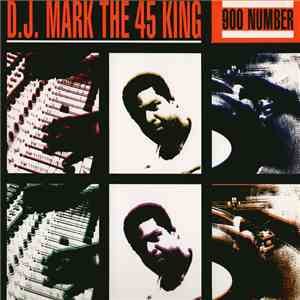 D.J. Mark The 45 King - 900 Number - The King Is Here download album