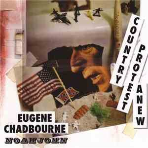 Eugene Chadbourne With Noahjohn - Country Protest Anew download album