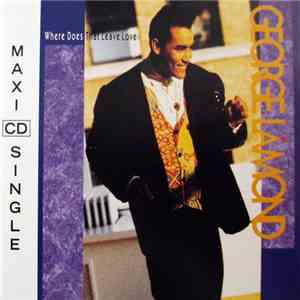 George LaMond - Where Does That Leave Love download album