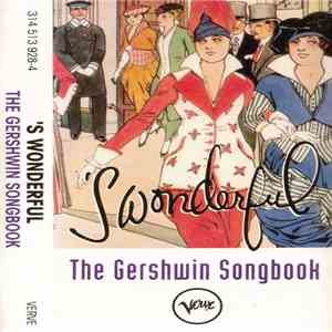 Gershwin - The Gershwin Songbook - 'S Wonderful download album