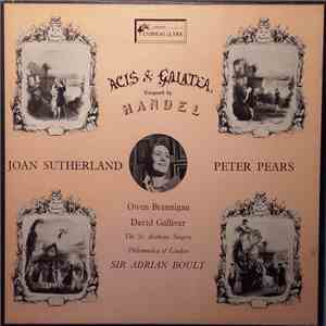 Handel / Joan Sutherland / Peter Pears / Sir Adrian Boult, The St. Anthony Singers - Acis & Galatea download album