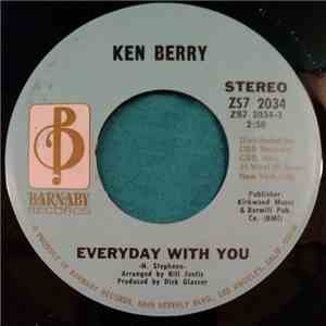 Ken Berry  - Everyday With You / He'll Have To Go download album