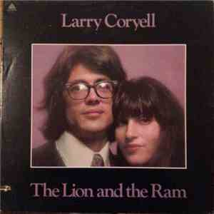 Larry Coryell - The Lion And The Ram download album