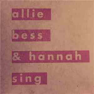 Allie Moss, Hannah Winkler, Bess Rogers - Allie Bess & Hannah Sing download album