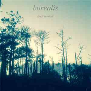 Borealis  - Final Vertical download album
