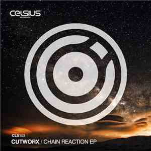 Cutworx - Chain Reaction EP download album