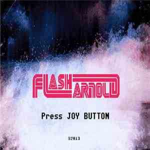 Flash Arnold - Press Joy Button download album