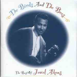 Jewel Akens - The Birds And The Bees, The Best Of Jewel Akens download album