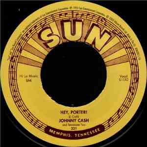Johnny Cash And Tennessee Two - Hey, Porter! download album