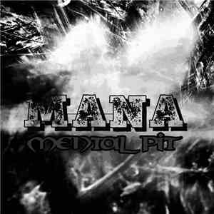 Mana  - Mental Pit download album