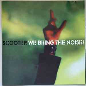 Scooter - We Bring The Noise! download album
