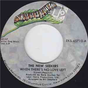 The New Seekers - When There's No Love Left download album