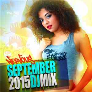 Various - Nervous September 2015 - DJ Mix download album