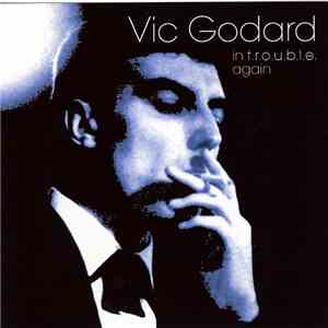 Vic Godard - In T.R.O.U.B.L.E. Again download album