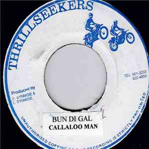Callaloo Man - Bun Di Gal download album