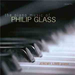 Jeremy Limb - The Piano Music Of Philip Glass download album