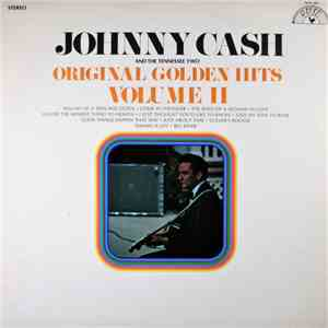 Johnny Cash And The Tennessee Two - Original Golden Hits Volume II download album