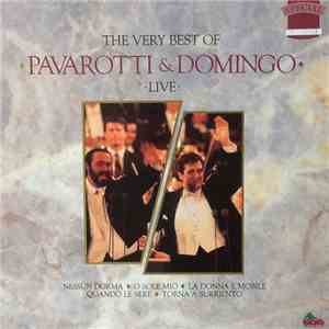 Luciano Pavarotti & Placido Domingo - The Very Best Of Pavarotti & Domingo Live download album