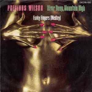 Precious Wilson - River Deep, Mountain High / Funky Fingers (Medley) download album