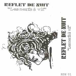 Reflet De Nuit - Les Nerfs À Vif download album