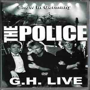 The Police - G.H. Live download album