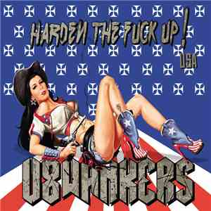V8Wankers - Harden The Fuck Up! download album
