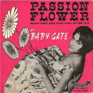 Baby Gate - Passion Flower download album