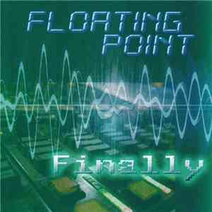 Floating Point  - Finally download album