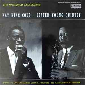 Nat King Cole - Lester Young Quintet - The Historical Jazz Session download album