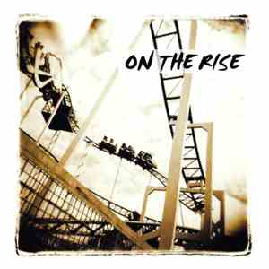 On The Rise  - On The Rise download album