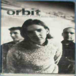 Orbit  - Selections From Libido Speedway download album