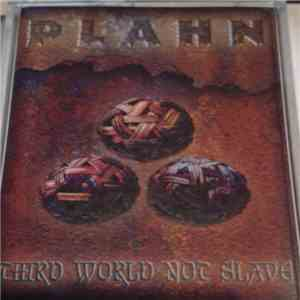 Plahn - Third World Not Slave download album