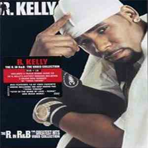 R. Kelly - The R. in R&B Collection: The Video Collection (Greatest Hits) download album