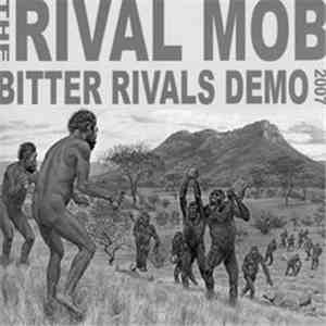 The Rival Mob - Bitter Rivals Demo 2007 download album