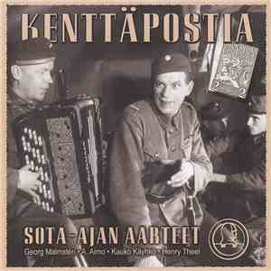 Various - Kenttäpostia - Sota-Ajan Aarteet download album