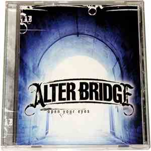 Alter Bridge - Open Your Eyes download album