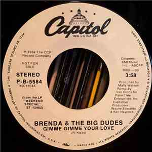 Brenda & The Big Dudes - Gimme Gimme Your Love download album