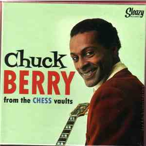 Chuck Berry - Chuck Berry From The Chess Vaults download album