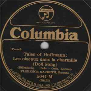Florence Macbeth - Tales Of Hoffman: Les Oiseaux Dans La Charmille (Doll Song) / Faust: Air Des Bijoux (Jewel Song) download album